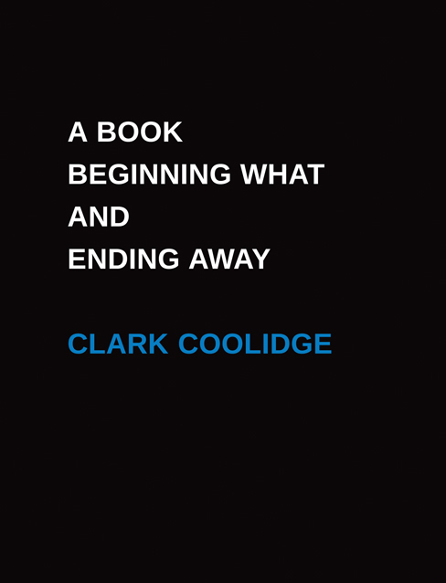 A Book Beginning What and Ending Away