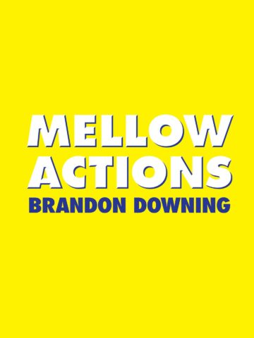 Mellow Actions